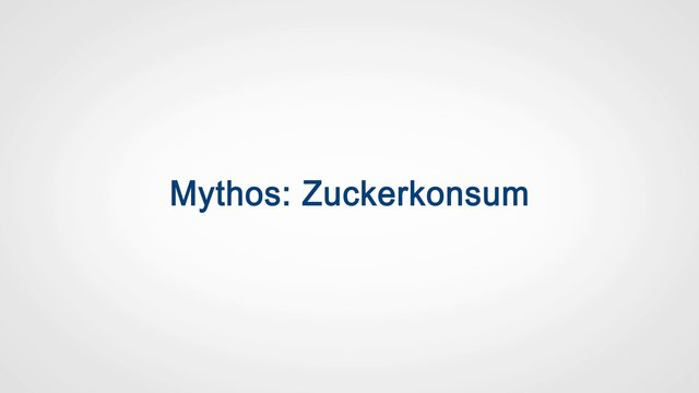 Mythos: Zuckerkonsum