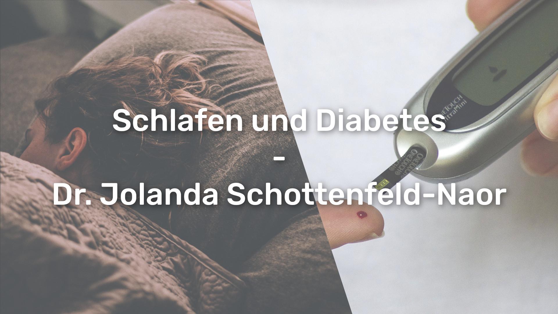 Düsseldorfer Diabetestag 2019 – Dr. Schottenfeld-Naor