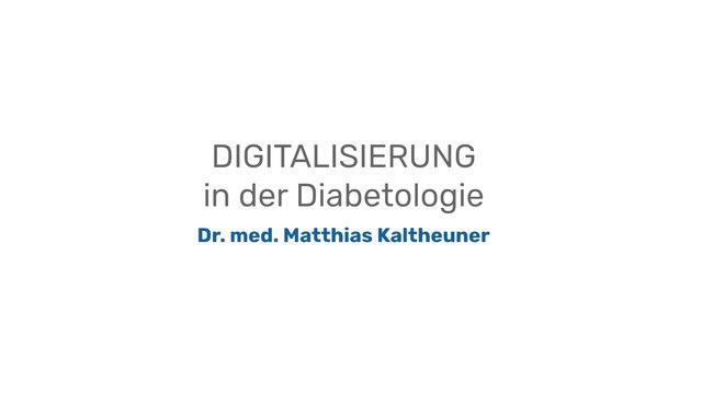 Digitalisierung in der Diabetologie