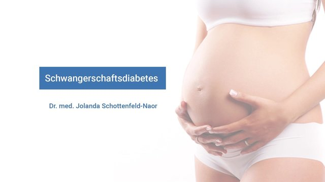 Schwangerschaftsdiabetes – Ursache, Diagnose, Therapie