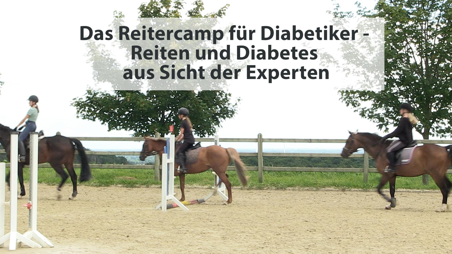Das Reitercamp für Diabetiker – Reiten und Diabetes aus Sicht der Experten