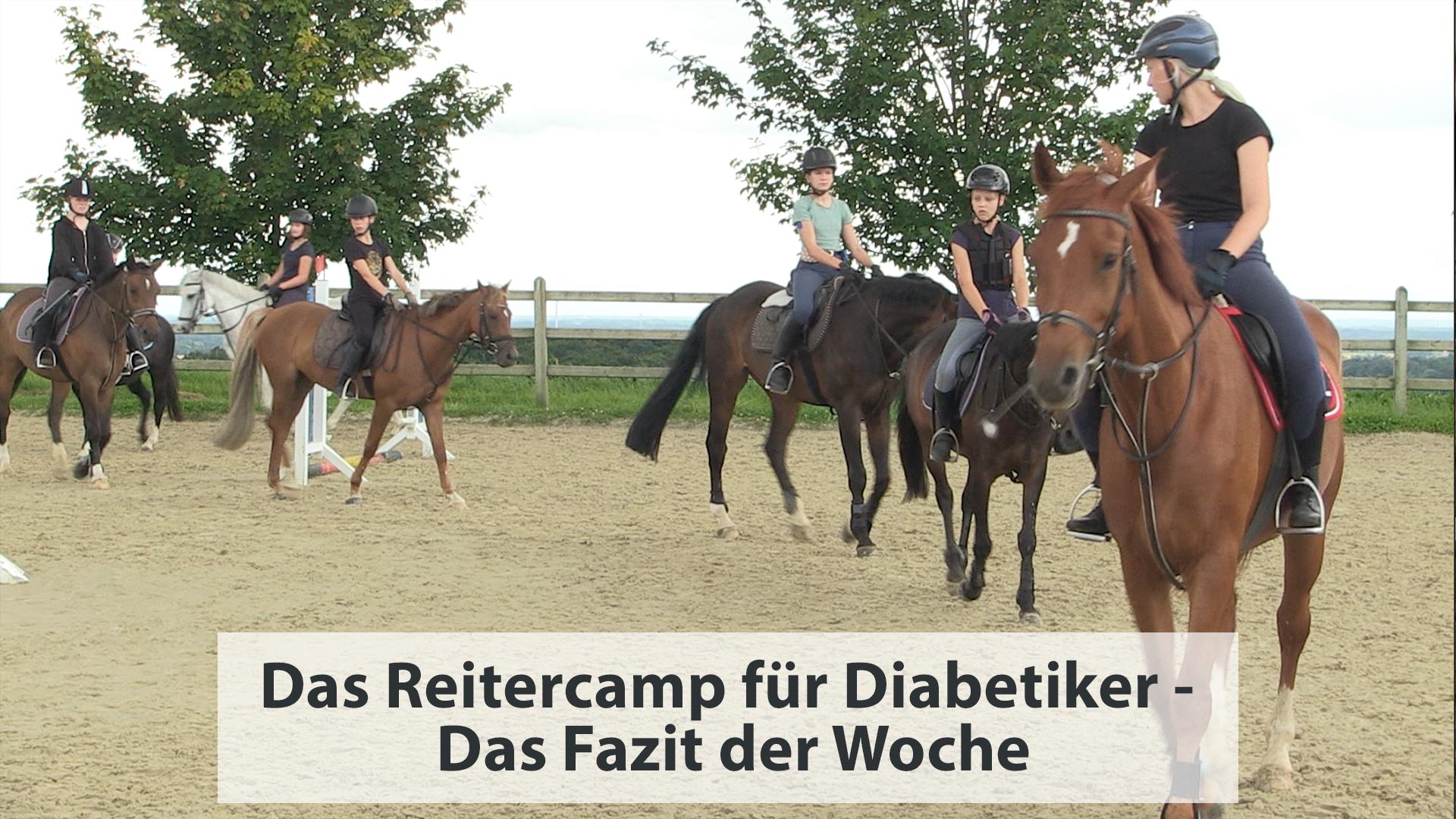 Das Reitercamp für Diabetiker – Das Fazit der Woche